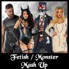 fetish-monster-mash-up